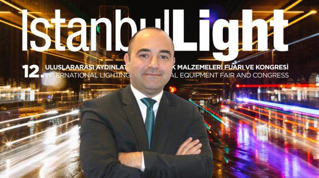 Türk ve Dünya Aydınlatma Sektörü, IstanbulLight'ta olacak