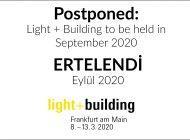Light + Building 2020 fuarı Eylül Ayına ERTELENDİ…