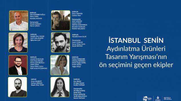 İstanbul Senin – Aydınlatma Ürünleri Tasarımı Yarışması Ön Seçim Sonuçları Açıklandı
