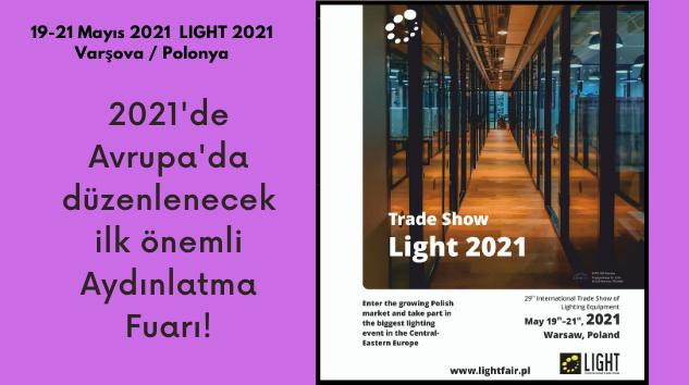 2021'deki ilk önemli Avrupa aydınlatma etkinliği!