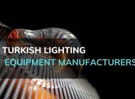 Turkish Lighting Equipment Manufacturers