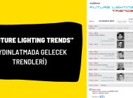 """ATMK """"Future Lighting Trends (Aydınlatmada Gelecek Trendleri)"""" başlıklı Webinar düzenliyor"""