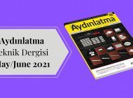 Aydınlatma Teknik Dergisi May/June 2021