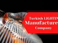 Turkish LIGHTING  Manufacturers Company